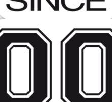 Since 2002 Sticker