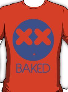Stoner Emotions - Baked. T-Shirt