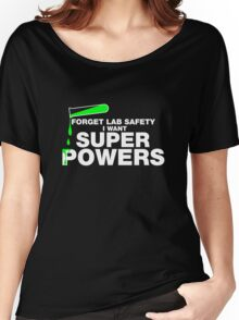 Funny Lab Safety T-shirt Women's Relaxed Fit T-Shirt