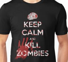 Keep Calm and Kill Zombies Unisex T-Shirt