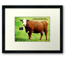 Bessie thought she was a duck, but we loved her regardless.  Framed Print