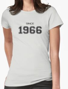 Since 1966 Womens Fitted T-Shirt