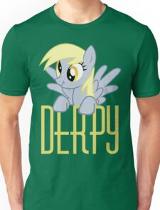 Derpy Hooves.  That is all. Unisex T-Shirt