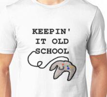 Keepin' It Old School - Nintendo 64 Unisex T-Shirt