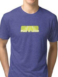 Play It Loud Yellow Tri-blend T-Shirt