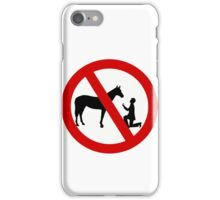 Don't propose to horses iPhone Case/Skin