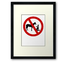 Don't propose to horses Framed Print