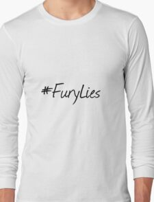 Fury Lies. Long Sleeve T-Shirt