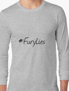 Fury Lies. Long Sleeve T-Shirt
