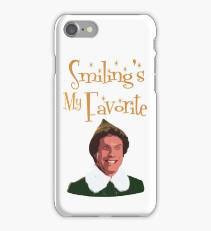 Buddy The Elf - Smiling's My Favorite iPhone Case/Skin