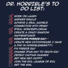Dr. Horrible&#x27;s To Do List by Shaun Beresford