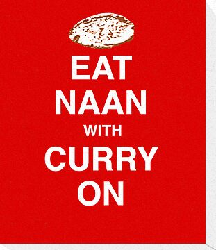 Eat Naan with Curry On - Slogan Tee by BlueShift