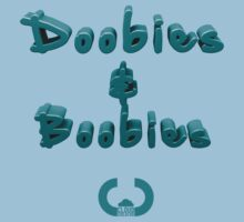 Doobies & Boobies. by CloudCreator