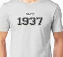 Since 1937 Unisex T-Shirt