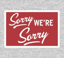 Sorry we are sorry by WAMTEES