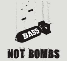 Drop bass not bombs by lab80