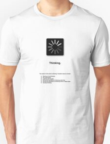 Thinking (with text) Unisex T-Shirt