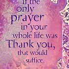 If the Only Prayer... by AngiandSilas