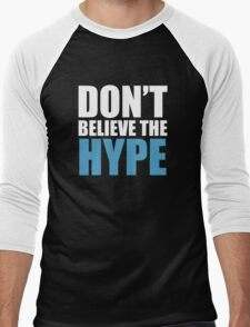Don't Believe the Hype Men's Baseball ¾ T-Shirt