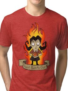 Willow, Don't starve Tri-blend T-Shirt