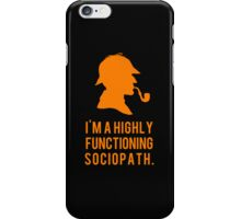 I'm not a psychopath. iPhone Case/Skin