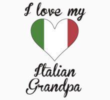 I Love My Italian Grandpa One Piece - Short Sleeve