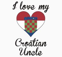 I Love My Croatian Uncle One Piece - Short Sleeve