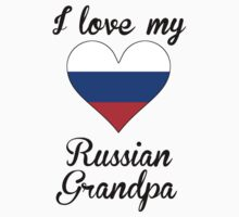 I Love My Russian Grandpa Kids Tee
