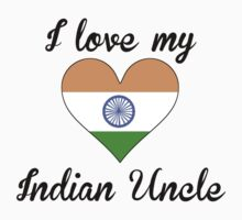 I Love My Indian Uncle Kids Tee