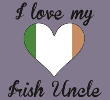 I Love My Irish Uncle Kids Tee