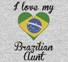 I Love My Brazilian Aunt One Piece - Short Sleeve