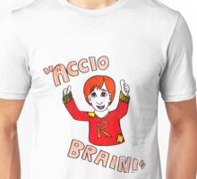 Accio Brain! -Ron Weasley Unisex T-Shirt