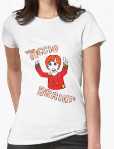 Accio Brain! -Ron Weasley Womens Fitted T-Shirt