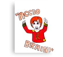 Accio Brain! -Ron Weasley Canvas Print