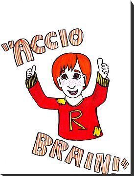 Accio Brain! -Ron Weasley by LittleMizMagic