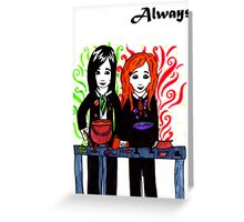 Severus Snape & Lily Evans ~ Always. Greeting Card