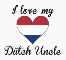 I Love My Dutch Uncle Kids Tee