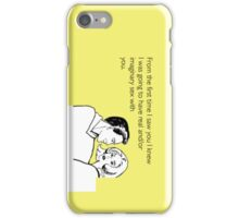 Funny Quote #6 iPhone Case/Skin