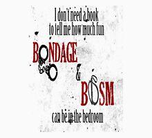 Fifty Shades of Bondage & BDSM Unisex T-Shirt