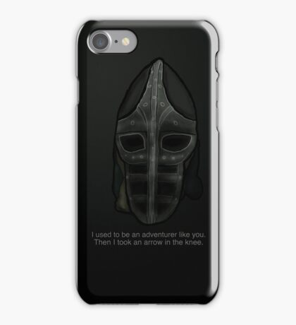 Then I Took an Arrow in the Knee iPhone Case/Skin