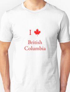 I Love British Columbia Unisex T-Shirt
