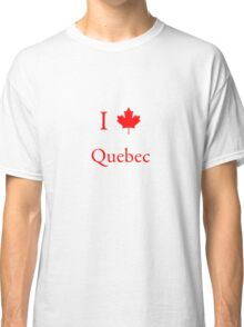 I Love Quebec Classic T-Shirt