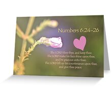 The Lord Bless Thee and Keep Thee Greeting Card