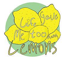 Lemons? I Have some. Photographic Print