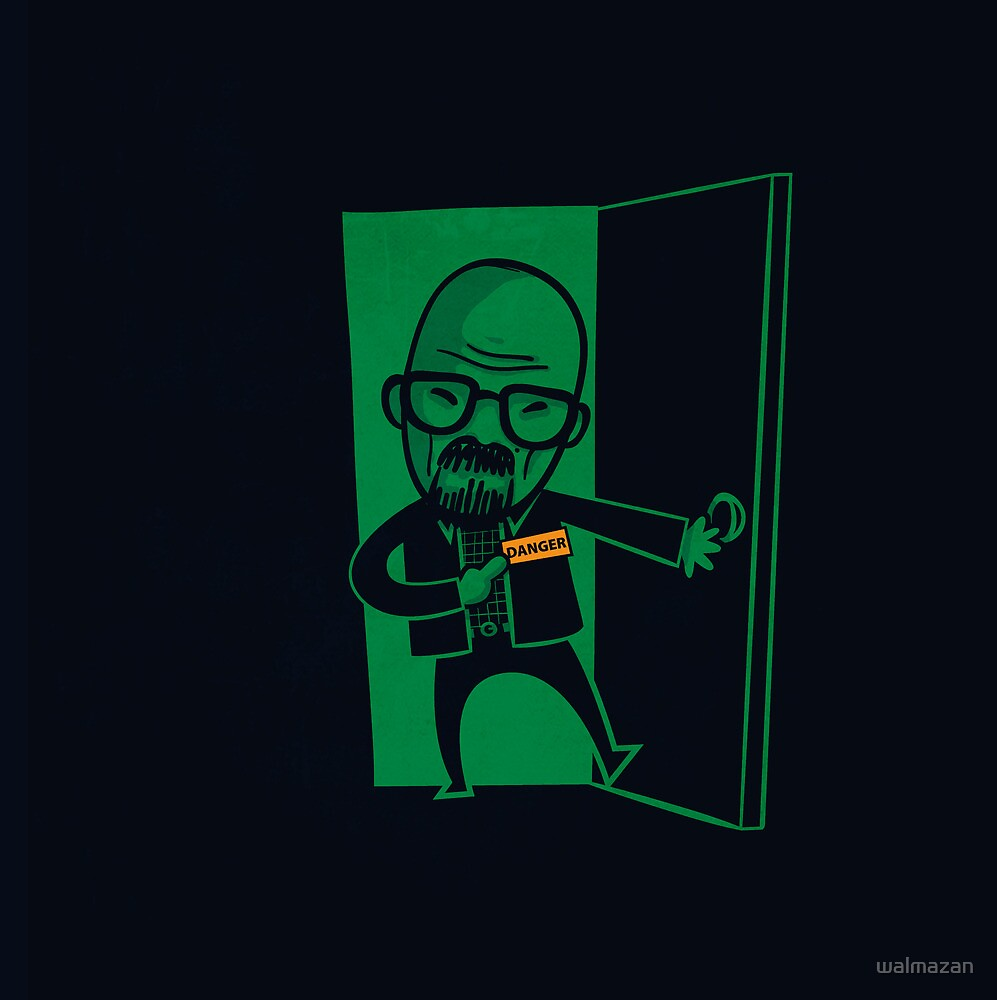 I am the one who knocks  by walmazan