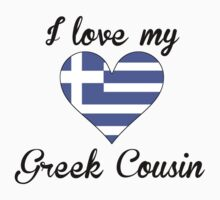 I Love My Greek Cousin Kids Tee