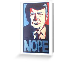 Donald Trump Nope Design Greeting Card