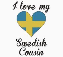 I Love My Swedish Cousin Baby Tee