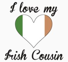 I Love My Irish Cousin Baby Tee