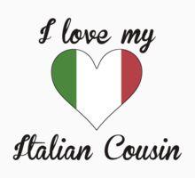 I Love My Italian Cousin Kids Tee